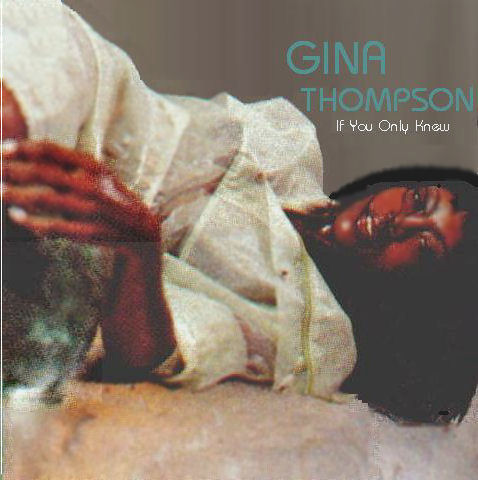 gina thompson if you only knew
