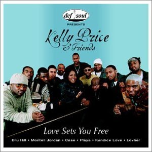 "Classic Vibe: Kelly Price & Friends ""Love Sets You Free"" (2000)"