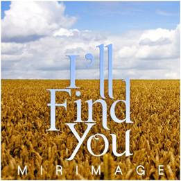 "MirImage ""I'll Find You"" (Video)"