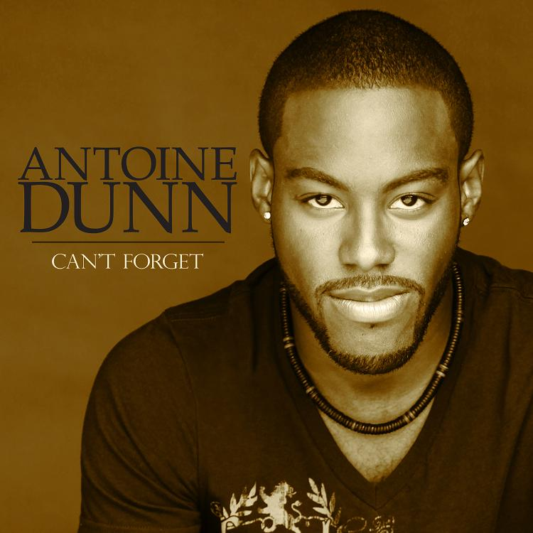 Antoine Dunn Cant Forget