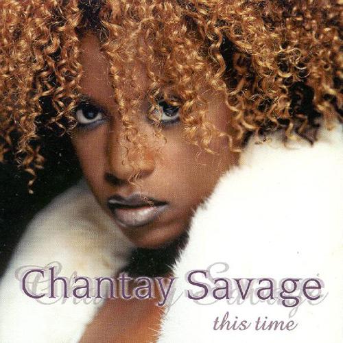 chantay savage this time