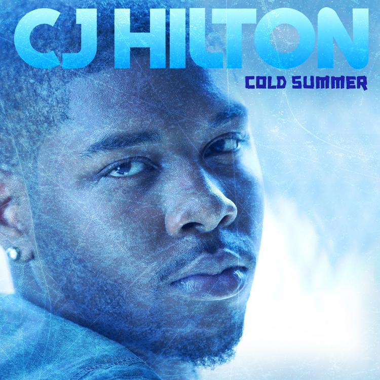 "CJ Hilton ""Cold Summer"" (Produced Salaam Remi)"