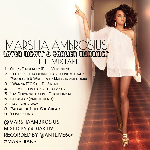 Marsha Ambrosius Later Nights and Earlier Mornings Mixtape