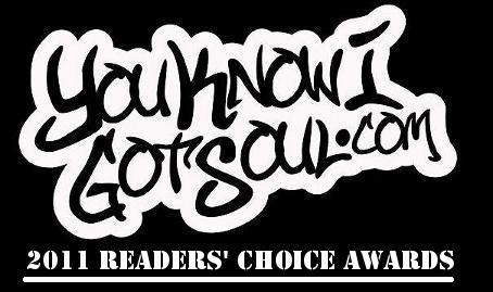 YouKnowIGotSoul 2011 Readers Choice Awards