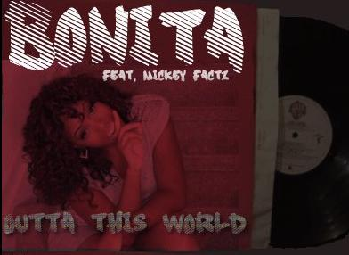 "Upcoming Artist Spotlight: Bonita ""Outta This World"" featuring Mickey Factz"