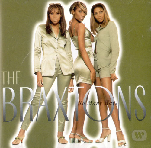 The-Braxtons-So-Many-Ways