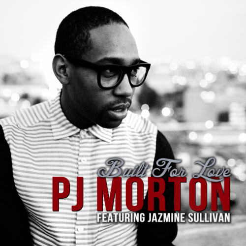 pj morton built for love jazmine sullivan