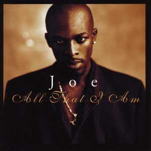 Joe All That I Am Album Cover