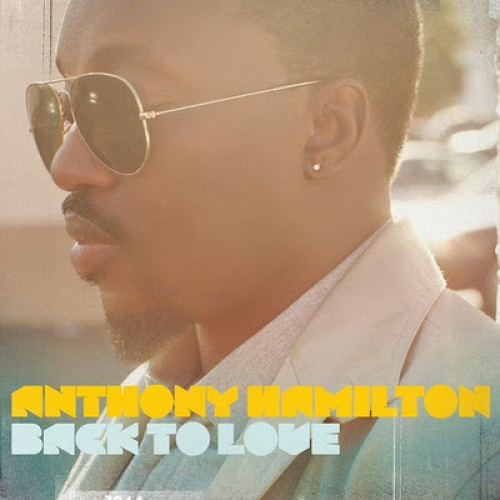 Anthony Hamilton Back to Love Album Cover