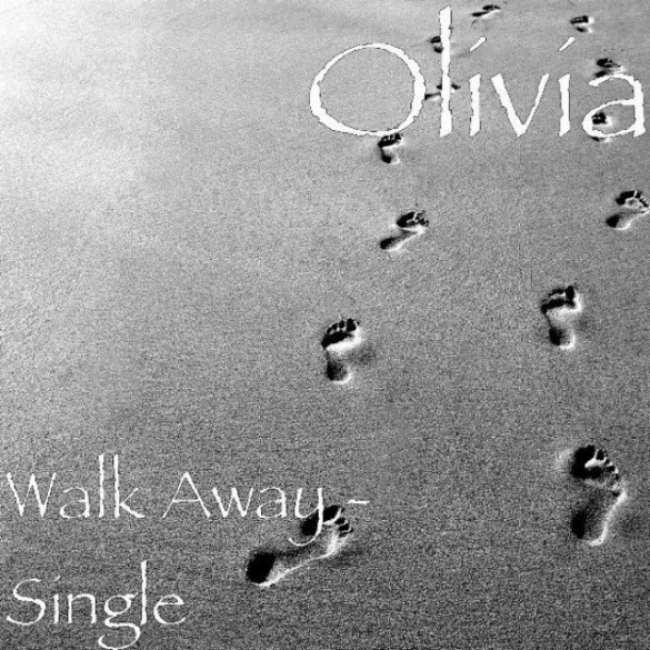 "Olivia ""Walk Away"" (Video)"