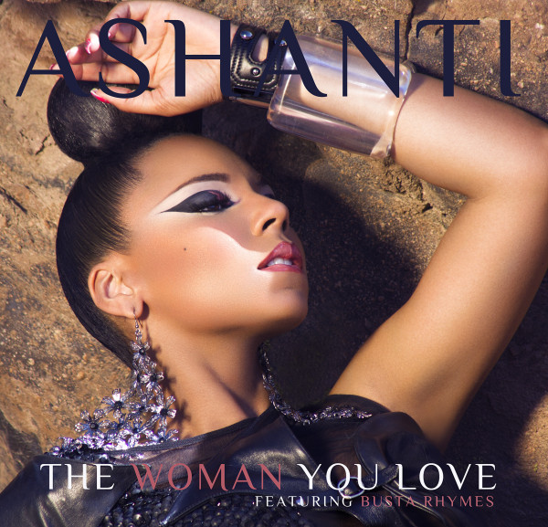 Ashanti The Woman You Love Busta Rhymes