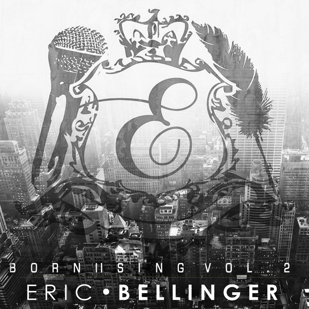 Eric Bellinger Born II Sing Vol. 2 Artwork