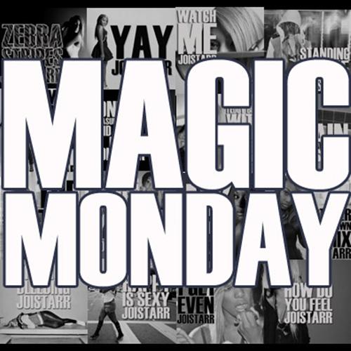 JoiStarr-Magic-Monday