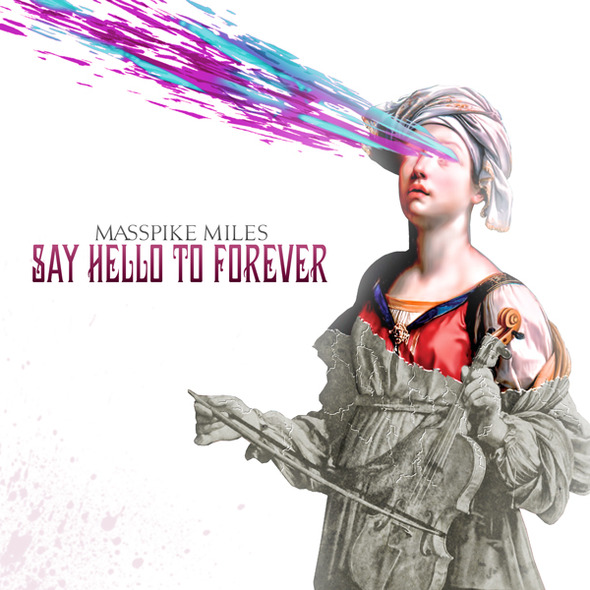 Masspike Miles Say Hello to Forever