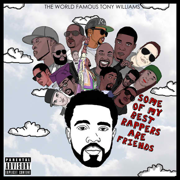 Tony Williams Some of my Best Rappers are Friends Front