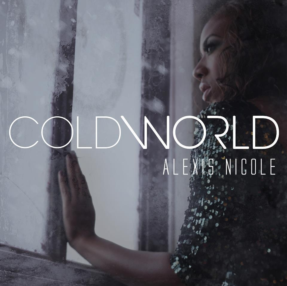 alexis nicole cold world
