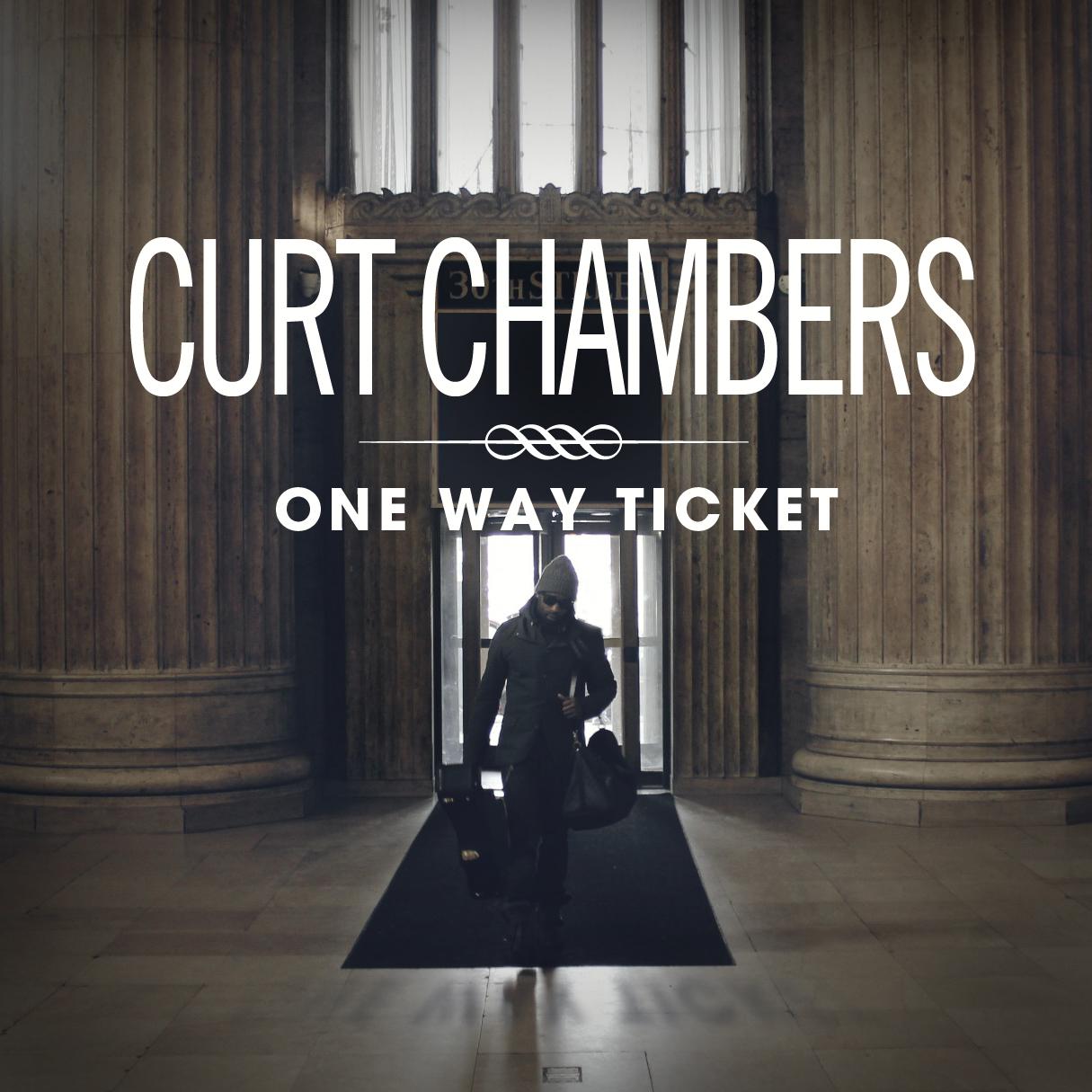 Curt Chambers One Way Ticket