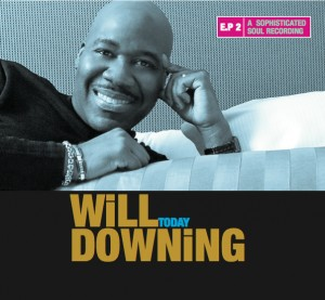 Will Downing Yesterday