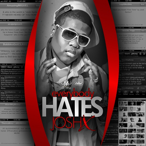 Josh Xantus Everybody Hates Josh X Mixtape