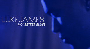 "Luke James ""Mo' Better Blues"""
