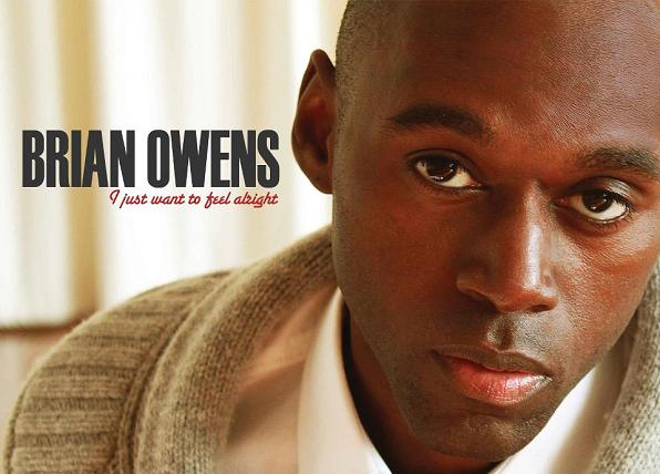 Brian Owens I Just Want to Feel Alright