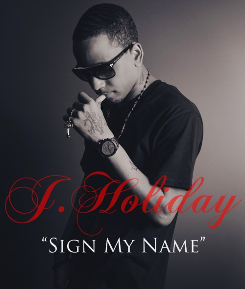 J Holiday Sign My Name