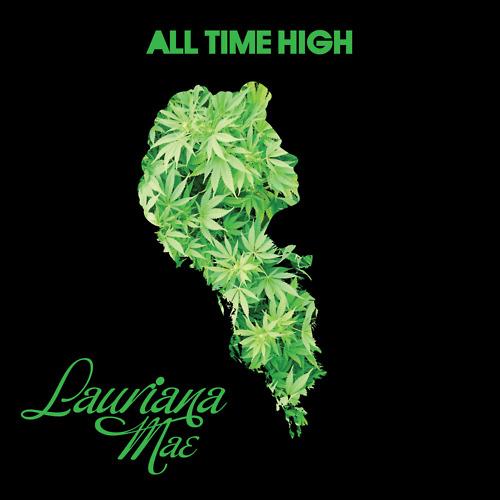 Lauriana Mae All Time High