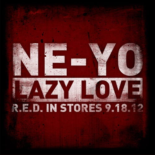 Ne-Yo Lazy Love