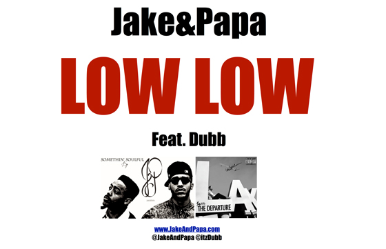Jake and Papa Low Low