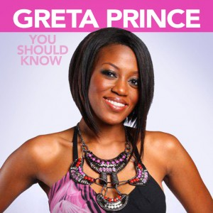 Greta Prince You Should Know Main