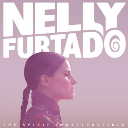 Nelly Furtado The Spirit Indestructable
