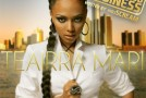 "Teairra Mari ""Unfinished Business"" (Mixtape)"
