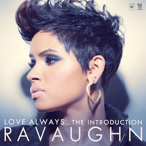 RaVaughn Brown Love Always the Introduction