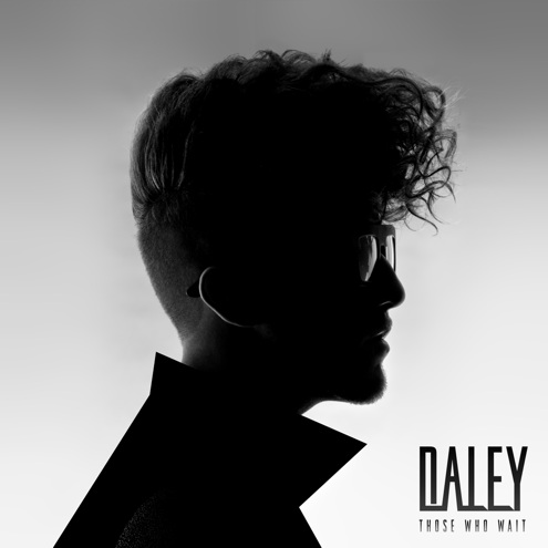 Daley Those Who Wait Album Cover