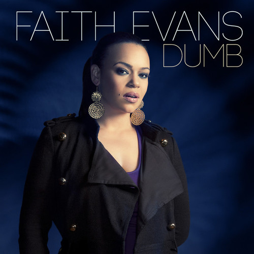 Faith Evans Dumb Single Cover