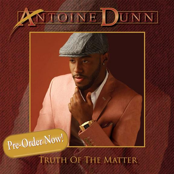 Antoine Dunn Truth of the Matter Album Cover