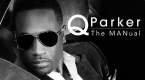 Q. Parker of 112 to Release Debut Album 'The MANual' on October 30