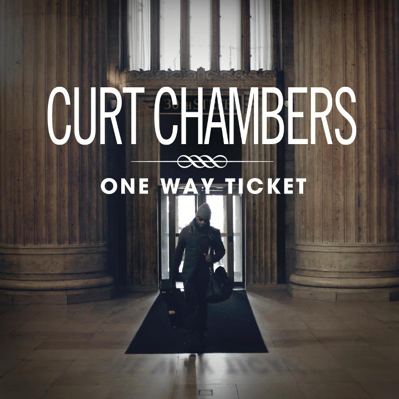 Curt Chambers One Way Ticket