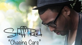"Upcoming Artist Spotlight: Steff Reed ""Chasing Cars"" (Snow Patrol Cover)"