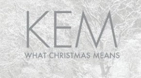 "KEM COMPLETES ""WHAT CHRISTMAS MEANS"" – HIS FIRST CHRISTMAS ALBUM, SET FOR OCT. 16th RELEASE ON MOTOWN"