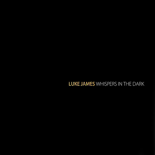 Luke James Whispers in the Dark Album Cover