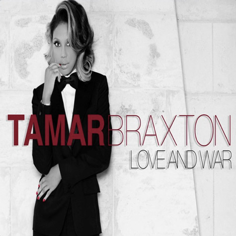 tamar love war Tamar Braxton Love And War (Produced by DJ Camper)