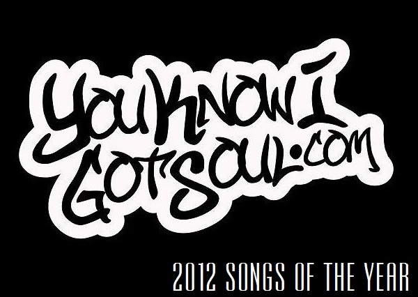 YouKnowIGotSoul Presents The Top 40 R&B Songs of 2012 Countdown