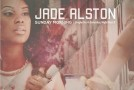 "Jade Alston ""Sunday Morning: Single on A Saturday Night Pt. 2."" (EP)"