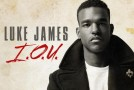 "Luke James ""I.O.U."" (Remix) Featuring Bridget Kelly"