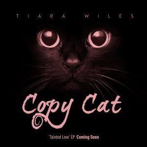 Tiara Wiles Copy Cat