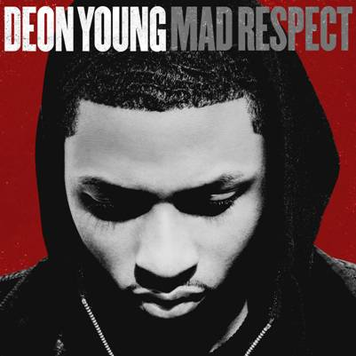 Deon Young Mad Respect