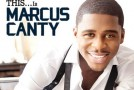 "Album Review: Marcus Canty ""THIS…Is Marcus Canty"" (EP)"