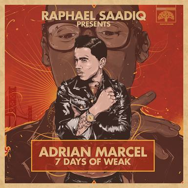 Adrian Marcel 7 Days of Weak