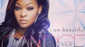 "Candice Glover ""I Am Beautiful"""